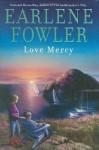 Love Mercy (Love Mercy Johnson Mystery #1) - Earlene Fowler, Johanna Parker
