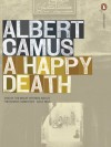 A Happy Death - Richard Howard, Albert Camus, Jean Sarocchi