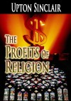 The Profits of Religion - Upton Sinclair