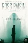 Waterline: A Novel - Ross Raisin