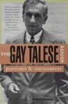 The Gay Talese Reader - Gay Talese, Barbara Lounsberry