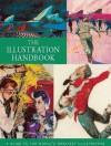 The Illustration Handbook: A Guide to the World's Greatest Illustrators - Nick Souter, Tessa Souter