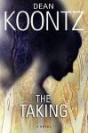 The Taking - Ariadne Meyers, Dean Koontz
