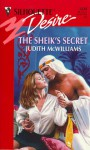 The Sheik's Secret - Judith McWilliams
