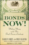 Bonds Now!: Making Money in the New Fixed Income Landscape - Marilyn Cohen, Christopher R. Malburg, Steve Forbes