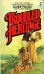 Troubled Heritage - Jeanne Wilson