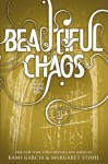 Beautiful Chaos - Margaret Stohl, Kami Garcia