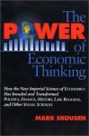 The Power Of Economic Thinking - Mark Skousen