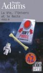 La Vie, l'Univers et le Reste (H2G2, #3) - Douglas Adams, Jean Bonnefoy