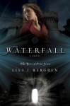 Waterfall (River of Time #1) - Lisa T. Bergren
