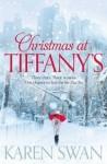 Christmas at Tiffany's - Karen Swan