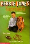 Herbie Jones Superhero - Suzy Kline