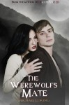 The Werewolves Mate - Michael Loring