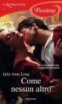 Come nessun altro - Julie Anne Long