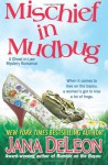 Mischief in Mudbug (Ghost-in-Law Series) (Volume 2) - Jana Deleon