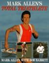 Mark Allen's Total Triathlete - Mark Allen