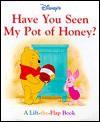 Have You Seen My Pot of Honey? - Kathleen Weidner Zoehfeld