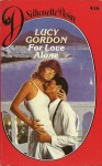 For Love Alone - Lucy Gordon