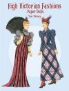 High Victorian Fashions Paper Dolls - Tom Tierney