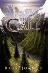 The Call - Rick Joyner