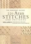 220 Aran Stitches and Patterns: Volume 5 (The Harmony Guides) - Collins & Brown, British Library, Harmonygde, The Harmony Guides