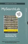 Mysearchlab with Etext -- Standalone Access Card -- For Introducing Public Administration - Jay M. Shafritz Jr., E.W. Russell, Christopher P. Borick