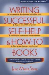 Writing Successful Self-Help and How-To Books - Jean Marie Stine