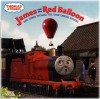 James and the Red Balloon and Other Thomas the Tank Engine Stories (Thomas & Friends) - Wilbert Awdry, David Mitton, Terry Palone, Terry Permane