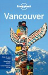 Lonely Planet: Vancouver - John Lee