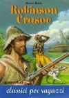 Robinson Crusoe - Paola Novarese, Daniel Defoe