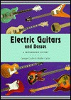 Electric Guitars and Basses: A Photographic History - George Gruhn, Walter Carter