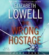 The Wrong Hostage (Audio) - Elizabeth Lowell, Maria Tucci