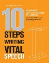 10 Steps to Writing a Vital Speech - Fletcher Dean, David Murray