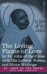 Living Flame of Love - Juan de la Cruz, E. Allison Peers