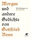 Morgue und andere Gedichte - Gottfried Benn, Georg Baselitz