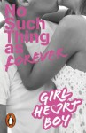 Girl Heart Boy: No Such Thing as Forever (Book 1) - Ali Cronin