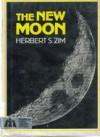 The New Moon - Herbert S. Zim