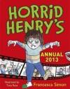 Horrid Henry's Annual 2013 - Francesca Simon