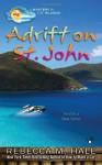 Adrift on St. John - Rebecca M. Hale