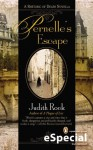 Pernelle's Escape - Judith Rock