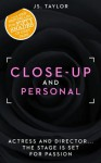 Close Up and Personal (Spotlight Series adult romance) - JD Taylor