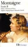 Essais, volume 2 - Michel de Montaigne, Emmanuel Naya, Delphine Reguig-Naya, Alexandre Tarrête