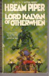 Lord Kalvan Otherwhen - H. Beam Piper