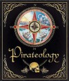 Pirateology - Dugald A. Steer