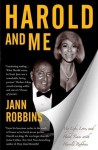 Harold and Me: My Life, Love, and Hard Times with Harold Robbins - Jann Robbins