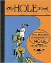 The Hole Book (Peter Newell Children's Books) - Peter Newell