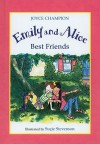 Emily and Alice Best Friends - Joyce Champion, Suçie Stevenson