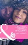 A Maverick's Christmas Homecoming (Mills & Boon Cherish) - Teresa Southwick