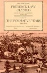 The Papers of Frederick Law Olmsted: The Formative Years, 1822–1852 - Frederick Law Olmsted