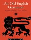 An Old English Grammar - Randolph Quirk, C Wrenn